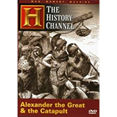 Man, Moment, Machine - Alexander the Great and the Catapult (History Channel)