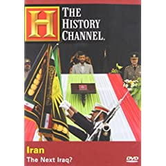 Iran - The Next Iraq? (History Channel)