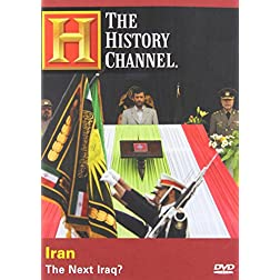 Iran - The Next Iraq? (History Channel)