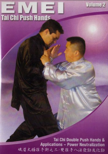 Tai Chi Emei Push Hands: Volumes Two