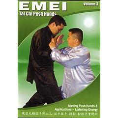 Tai Chi Emei Push Hands: Volumes Three