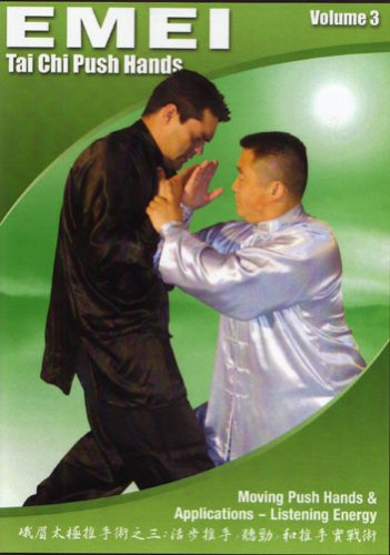 Tai Chi Emei Push Hands: Volumes Three