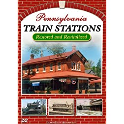 Pennsylvania Train Stations - Restored and Revitalized DVD