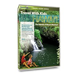 Travel With Kids - Hawaii: Maui & Molokai