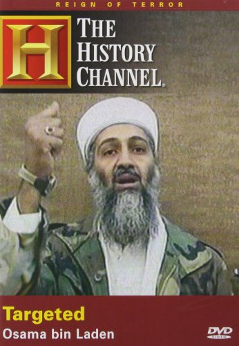 Reign of Terror - Targeted - Osama Bin Laden (History Channel)