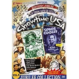 Showtime USA, Vol. 4: Kentucky Jubilee and the Kid from Gower Gulch