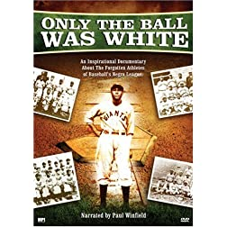 Only the Ball Was White