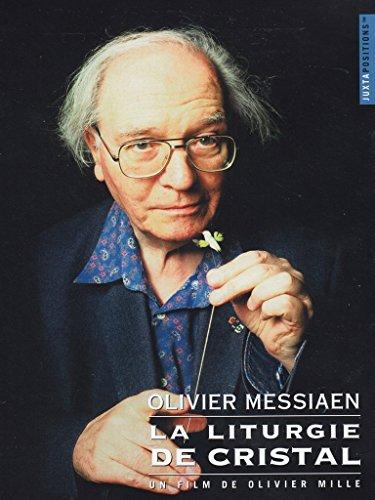 Olivier Messiaen - The Crystal Liturgy
