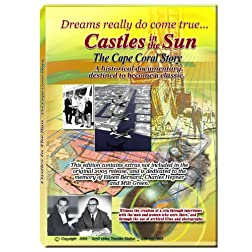 Castles in the Sun-the Cape Coral Story