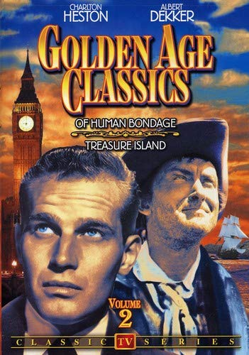 Golden Age Classics: Of Human Bondage (1949) / Treasure Island (1952)