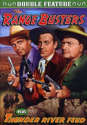 Range Busters: Range Busters (1940) / Thunder River Feud (1942)