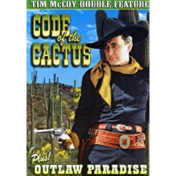 McCoy, Tim Double Feature: Code Of The Cactus  / Outlaw's Paradise
