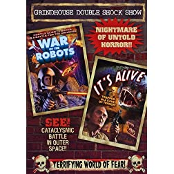 Grindhouse Double Shock Show: Wars Of The Robots (1978) / It's Alive (1968)