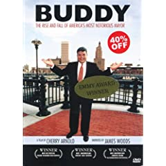 BUDDY, The Rise and Fall of America's Most Notorious Mayor