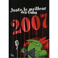 Juste Le Meilleur Des Galas 2007