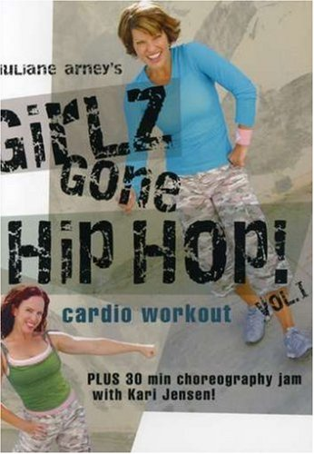 Juliane Arney: Girlz Gone Hip Hop Cardio Workout