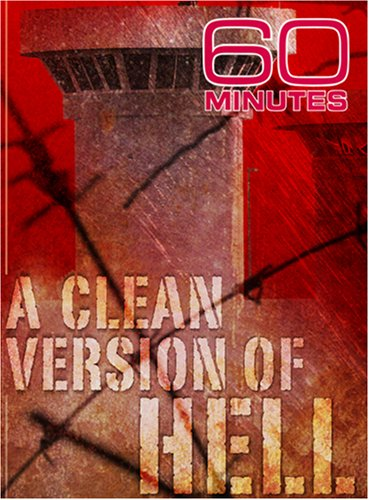 60 Minutes - A Clean Version of Hell (October 14, 2007)