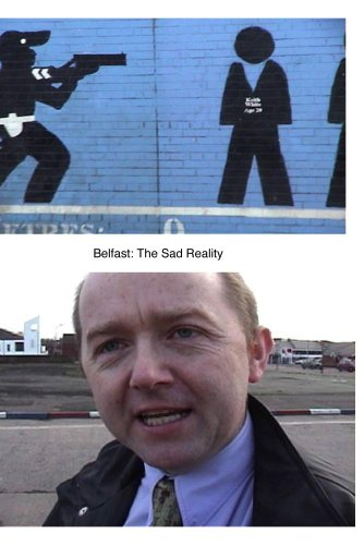 Belfast: The Sad Reality