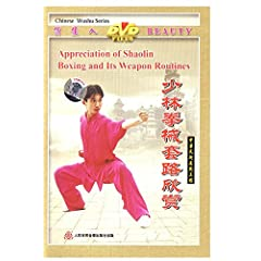 Appreciation of Shaolin Boxing and its Weapon Routines