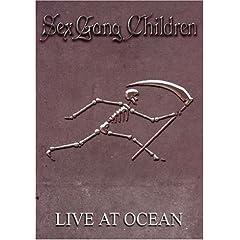 Sex Gang Children: Live at Ocean