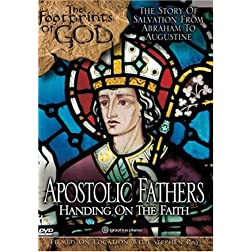 Apostolic Fathers: Handing on the Faith