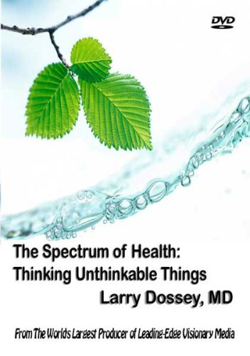 The Spectrum of Health: Thinking Unthinkable Things