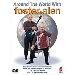 Around the World With Foster & Allen