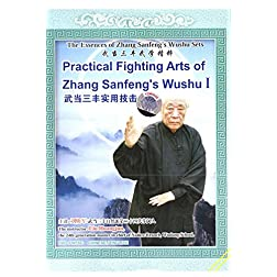 Practical  Combat Technicals of Whudang  Sanfeng Whushu Theory