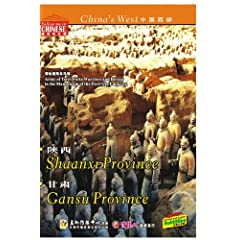 China's West--Shaanxi Province and Gansu Province