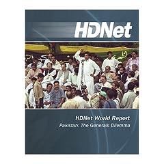 HDNet World Report: Pakistan: The Generals Dilemma [HD DVD]