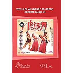Wen Ji Qi Wu (Dance To Crow) Korean Dance VI