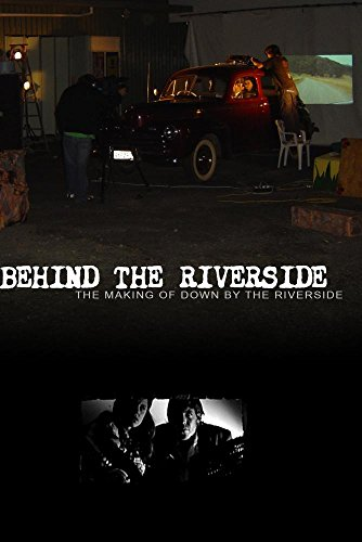 Behind the Riverside