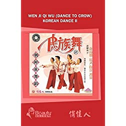 Wen Ji Qi Wu (Dance To Crow) Korean Dance II