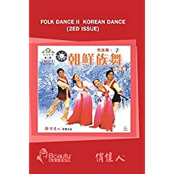 Folk Dance II  Korean Dance (2ed Issue)