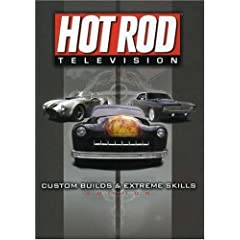 Hot Rod Television: Custom Builds and Extreme Skills