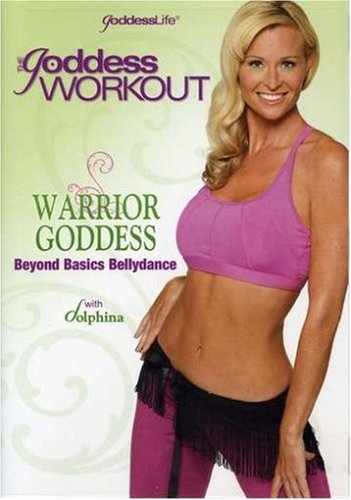 The Goddess Workout: Warrior Goddess