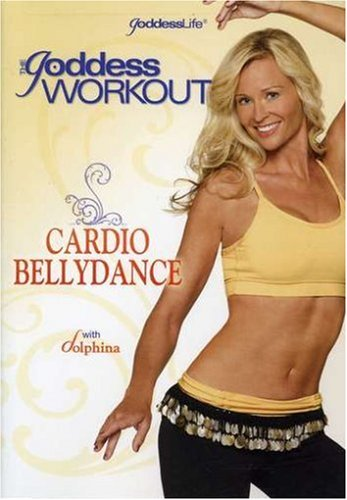 The Goddess Workout: Cardio Bellydance