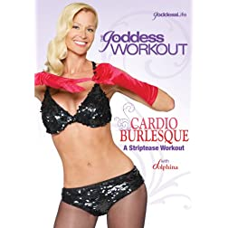The Goddess Workout: Cardio Burlesque - Striptease