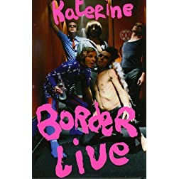 Katerine: Borderlive Tour 2006 - 2007