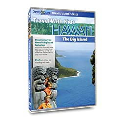 Travel With Kids - Hawaii: The Big Island of Hawaii