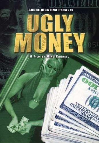 Ugly Money