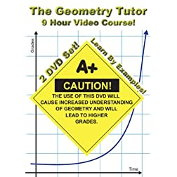 The Geometry Tutor - 9 Hour Course - 2 DVD Set - Learn By Examples!