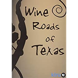 The Wine Roads of Texas