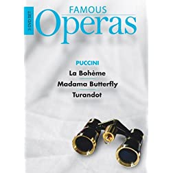 Famous Operas: La Boheme/Madama Butterfly/Turandot