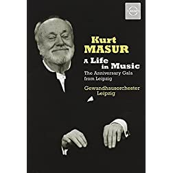 Kurt Masur: A Life in Music - The Anniversary Gala from Leipzig