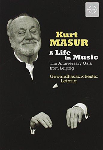 Kurt Masur: A Life in Music - The Anniversary Gala from Leipzig