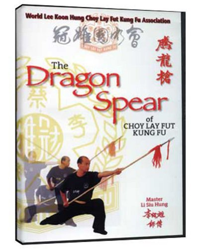 Choy Le Fut: The Dragon Spear