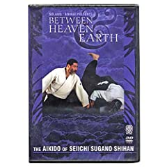 Aikido Between Heaven & Earth