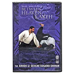 Aikido Between Heaven & Earth
