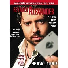 Reynold Alexander Sobrevive La Magia